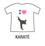 I love karaté