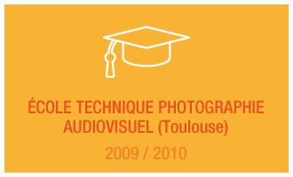 Formation Vincent Leclerc : École technique photographie audiovisuel (Toulouse), 2009 - 2010